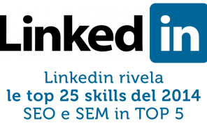 Linkedin rivela le top 25 skills del 2014, SEO e SEM in TOP 5