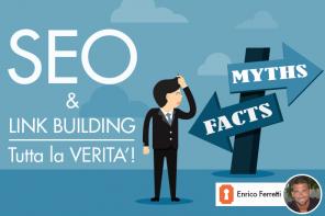 SEO e Link Building: tutta la verità