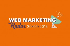 Digital marketing news di Marzo e Aprile 2016