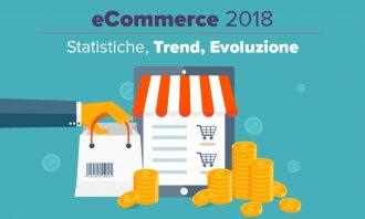 ecommerce 2018: statistiche e trend di settore